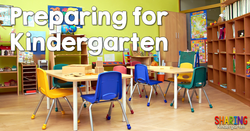 Preparing For Kindergarten Classroom Set Up Sharing Kindergarten