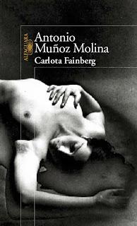 Antonio Muñoz Molina Carlota Fainberg