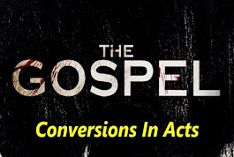 Conversions Into Christ in Acts