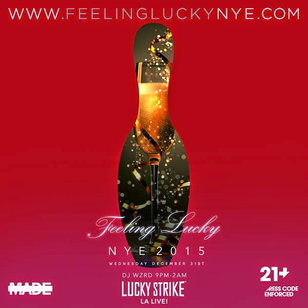 """Lucky Strike LA Live 2015 New Years"""