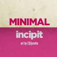Minimal Incipit