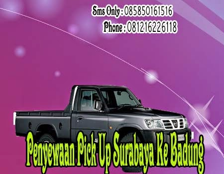 Penyewaan Pick Up Surabaya Ke Badung