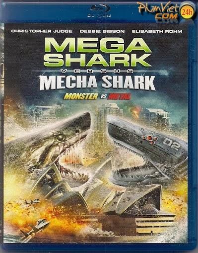 xem phim Đại Chiến Cá Mập - Mega Shark vs. Mecha Shark (2014) full hd vietsub online poster