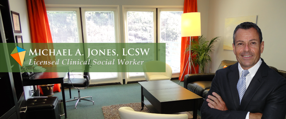 Michael A. Jones, LCSW - Licensed Clinical Social Worker