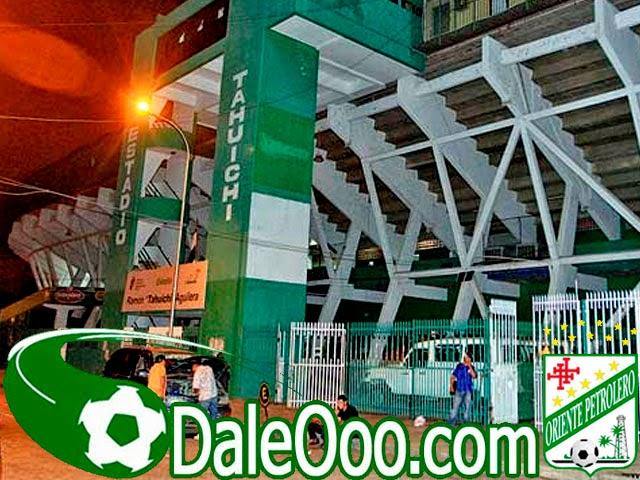 Oriente Petrolero - Estadio Ramón Tahuichi Aguilera - Santa Cruz - DaleOoo.com web del Club Oriente Petrolero