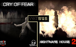 Cry of Fear vs. Nightmare House 2