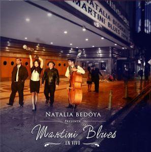 19 de agosto no se pierdan: Natalia Bedoya y su Martini Blues Band