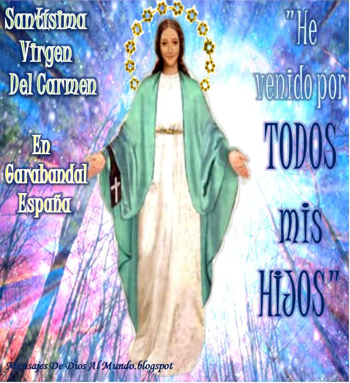 TODO SOBRE EL MENSAJE DE DIOS EN GARABANDAL ESPAÑA
