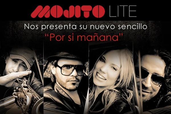 MOJITO-LITE-NUEVO-SENCILLO-POR-SI-MAÑANA-2014