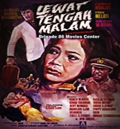 Brigade 86 Movies Center - Lewat Tengah Malam (1971)