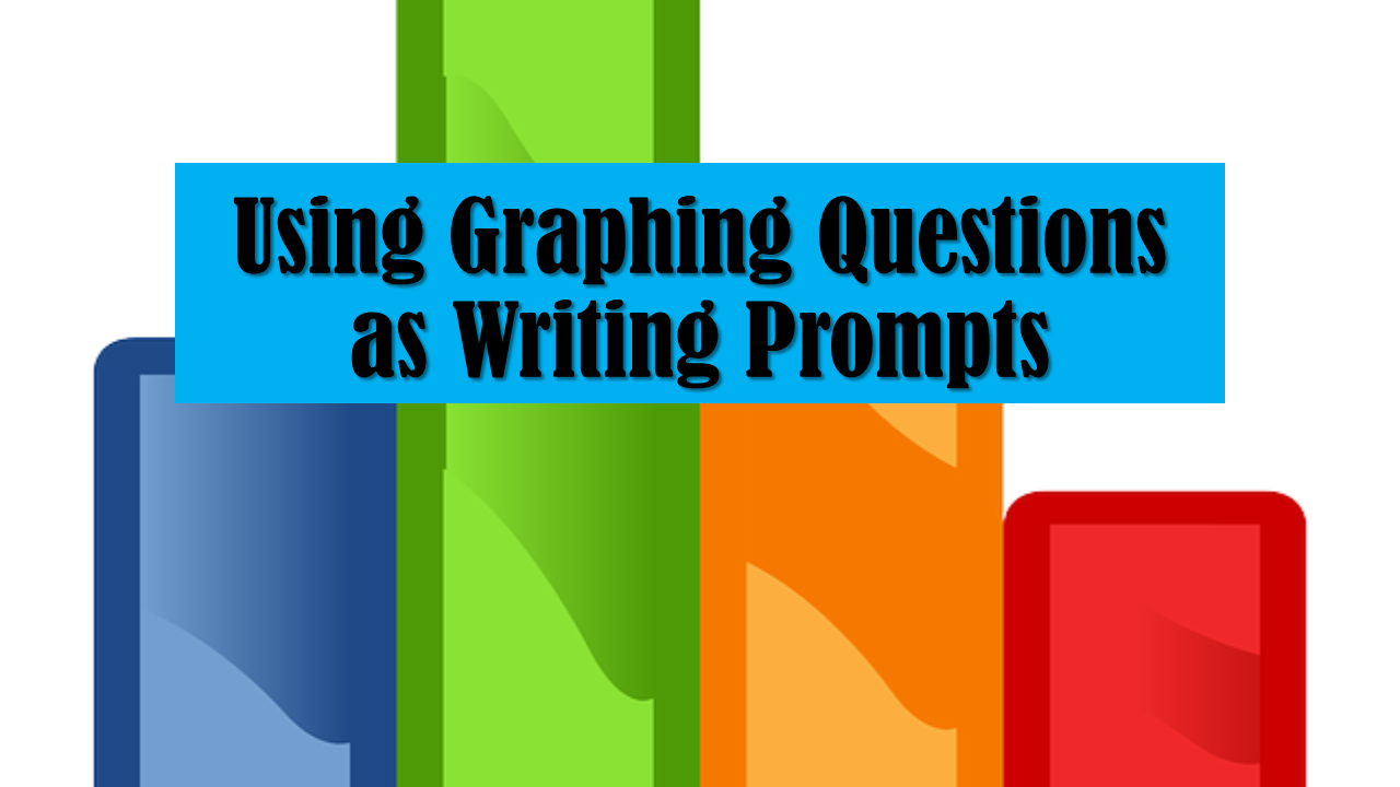 Using Graphing Questions as Writing Prompts