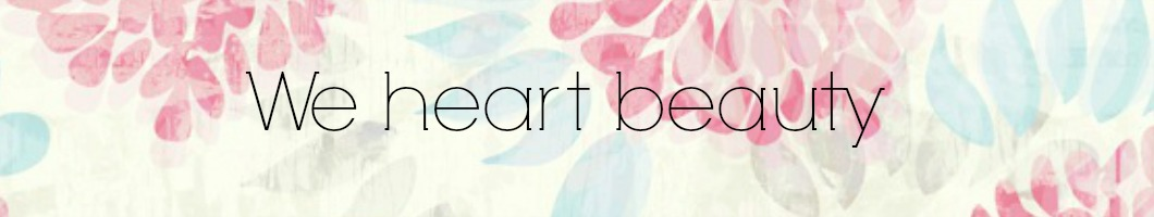 We ♥ beauty