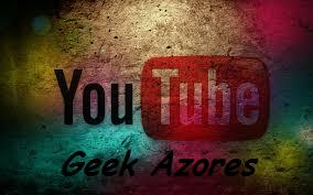 Geek Azores Youtube