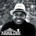 New AUDIO | RAMA DEE - USIHOFIE WACHAGA | Download/Listen