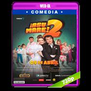 ¡Asu Mare! 2 (2015) WEB-DL 720p Audio Latino