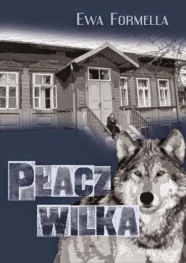 Płacz wilka Ewa Formella okładka