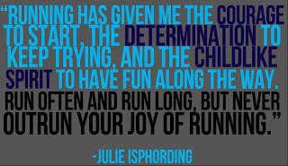 Julie Isphording - never outrun your joy of running