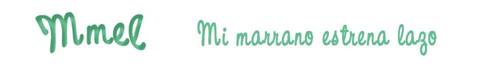 Mmel____Mi marrano estrena lazo®