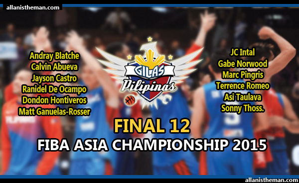 Gilas Pilipinas releases final 12-man lineup for FIBA Asia Championship 2015