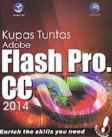 AJIBAYUSTORE  Judul Buku : Kupas Tuntas Adobe Flash Pro.CC 2014 Pengarang : Madcoms Penerbit : ANDI