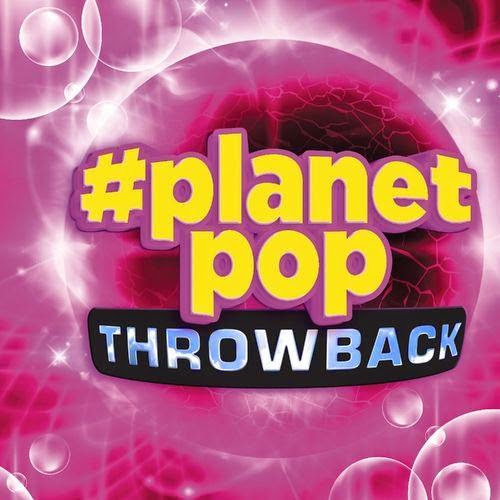 Download – #PlanetPop Throwback