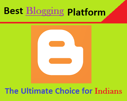 Blogging Platforms, Indian Bloggers