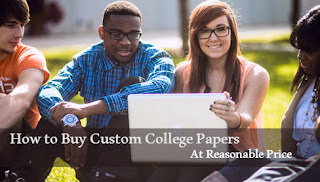 How to Buy Custom College Papers At Reasonable Price
