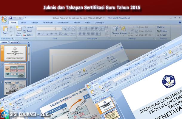 Juknis dan Tahapan Sertifikasi Guru Tahun 2015