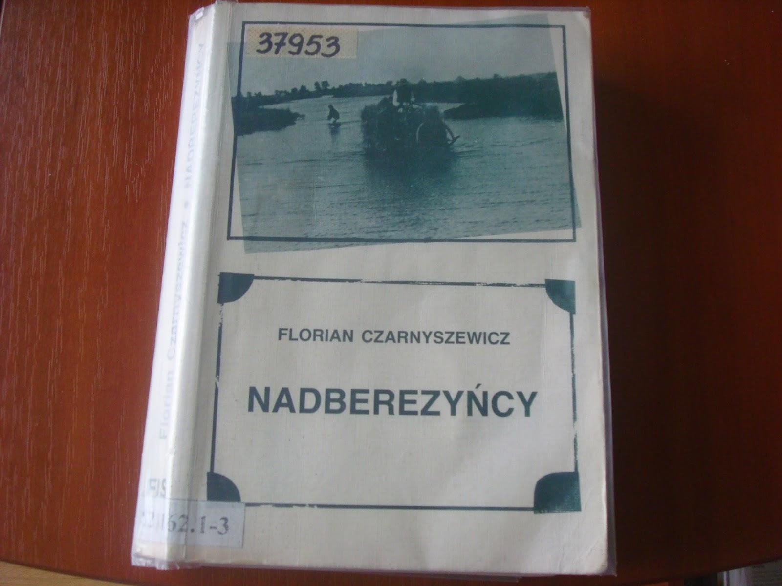 http://kayecik.blogspot.com/2014/10/florian-czarnyszewicz-nadberezyncy.html