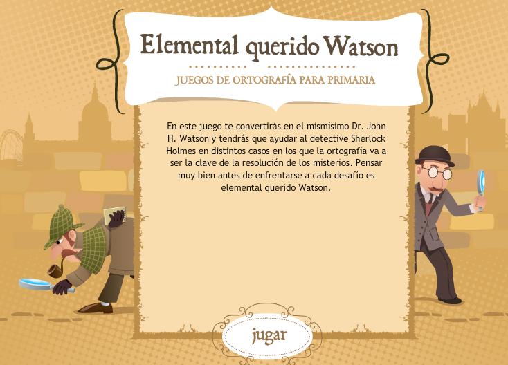 ELEMENTAL MI QUERIDO WATSON