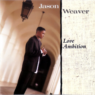 Jason Weaver - Love Ambition-(Retail)-1995