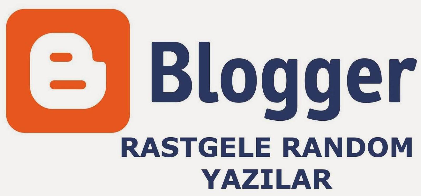 Blogger Rastgele Yazı Eklentisi