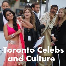 Toronto Celebrities & Culture