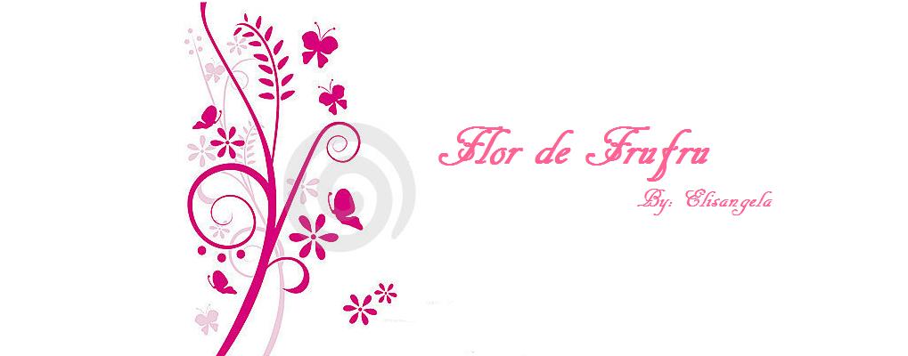 Flor de Frufru