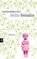 http://www.randomhouse.de/Paperback/Stille-Feindin/Alexandra-Kui/e440780.rhd