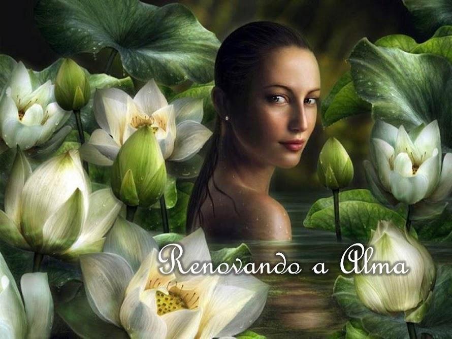 Renovando a Alma