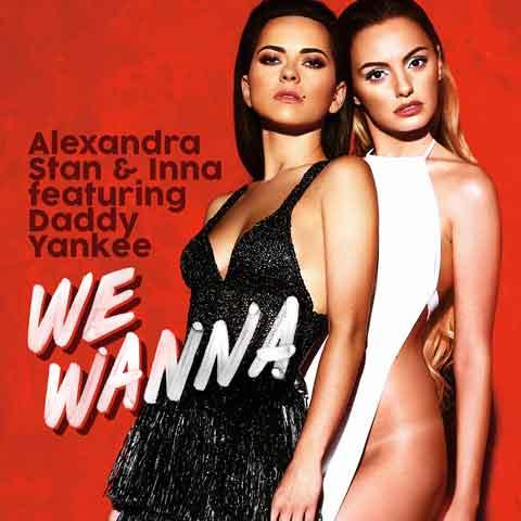 Alexandra Stan & INNA feat. Daddy Yankee - We Wanna