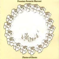 Premiata Forneria Marconi - photos of ghosts (1973)