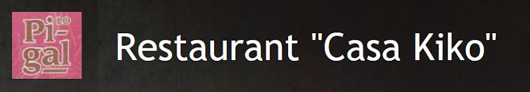 "Restaurant Casa Kiko ""Lo Pigal"""