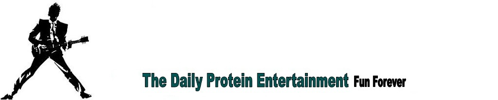 Daily Protein Entertainment
