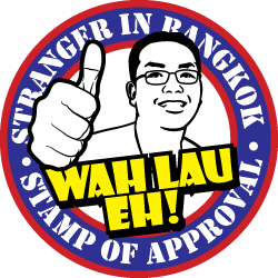 """Wah Lau Eh!"" Stamp of Approval"