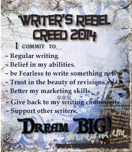 http://writersally.blogspot.com/2014/01/a-writers-creed-for-2014.html