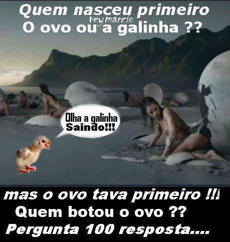 Ovo ou Galinha veymarcio.blogspot.com