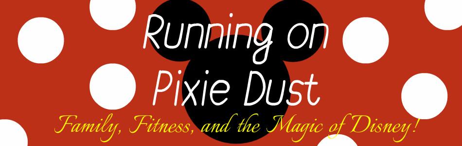 Running on Pixie Dust