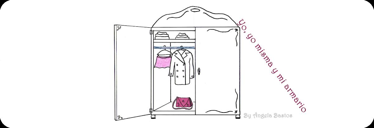 Yo, yo misma y mi armario...