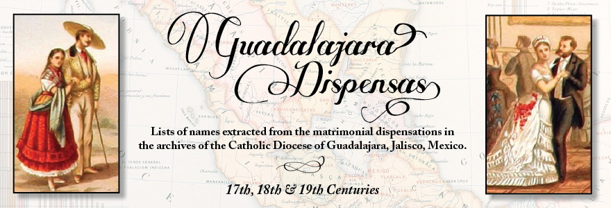 Guadalajara Marriage Dispensations - Mexico Genealogy