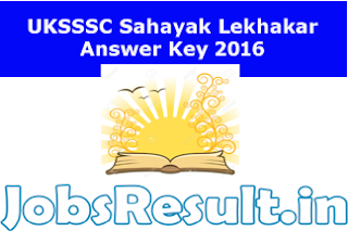 UKSSSC Sahayak Lekhakar Answer Key 2016