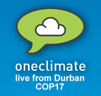 OneClimate dot net reporting Live from Durban for COP17