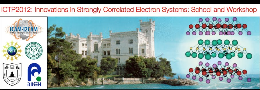ICTP2012: Innovations in Strongly Correlated Electronic Systems