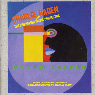 Charlie Haden, Liberation Music Orchestra, Dream Keeper